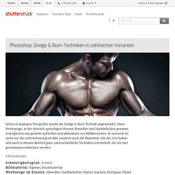 Photoshop: Dodge & Burn-Techniken in zahlreichen Varianten - Shutterstock Blog Deutsch