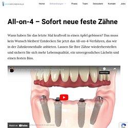 All on 4 Zahnbehandlung - Sofort neue feste Zähne