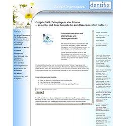 Das Zahnpflege Magazin von Dentifix