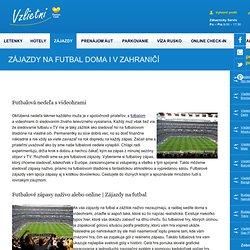 Zájazdy na futbal doma i v zahraničí