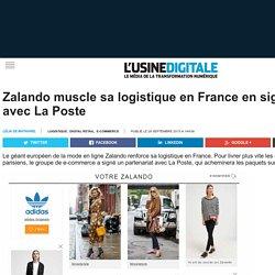 Zalando muscle sa logistique en France en signant avec La Poste