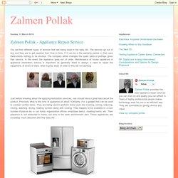 Zalmen Pollak: Zalmen Pollak - Appliance Repair Service