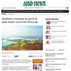 Zambia's economy in peril as man-made reservoir dries up