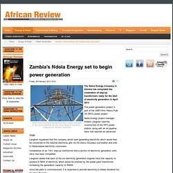 Zambia's Ndola Energy set to begin power generation