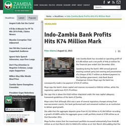 Indo-Zambia Bank Profits Hits K74 Million Mark