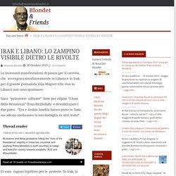 IRAK E LIBANO: LO ZAMPINO VISIBILE DIETRO LE RIVOLTE — Blondet & Friends