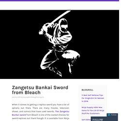Zangetsu Bankai Sword from Bleach – Zangetsu Bankai Sword from Bleach