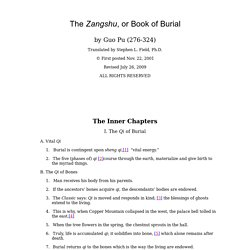 The Zangshu, or Book of Burial, translated by Stephen L Field, Phd.