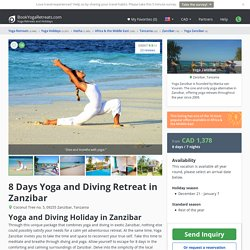 8 Days Yoga and Diving Retreat in Zanzibar - BookYogaRetreats.com