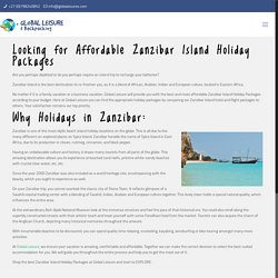 Looking for the Best Zanzibar Island Holiday Packages