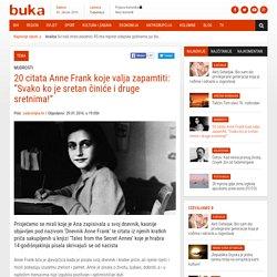 """20 citata Anne Frank koje valja zapamtiti: """"Svako ko je sretan činiće i druge sretnima!"""" - BUKA Magazin"""
