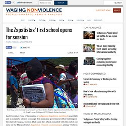 The Zapatistas' first school opens for session