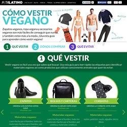 Cómo Vestir Ropa Vegana y Zapatos Veganos