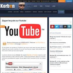 Zapper les pubs sur Youtube
