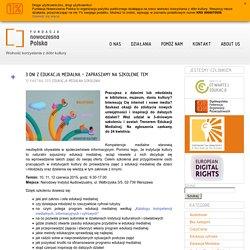 3 dni z edukacją medialną – zapraszamy na szkolenie TEM « Fundacja Nowoczesna Polska