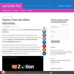 Zaption. Creer des videos interactives – Les Outils Tice