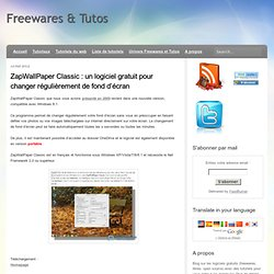 un logiciel gratuit pour changer régulièrement de fond d'écran