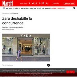 Zara déshabille la concurrence