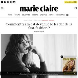 Zara, leadeur de la fast-fashion