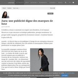 Zara: une publicité digne des marques de luxe