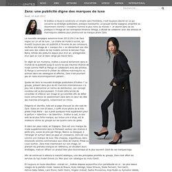 Zara une publicité digne des marques de luxe