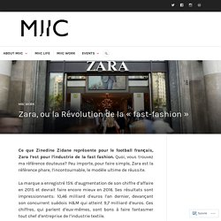 Zara, ou la Révolution de la « fast-fashion »