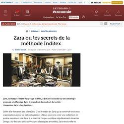 Sociétés : Zara, les secrets de la méthode Inditex