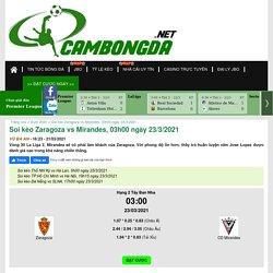 Soi kèo Zaragoza vs Mirandes, 03h00 ngày 23/3/2021