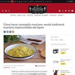 Zarangollo murciano. Receta de cocina fácil, sencilla y deliciosa