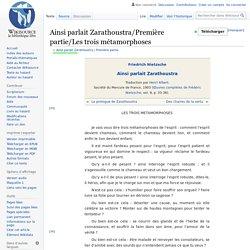 Ainsi parlait Zarathoustra/Première partie/Les trois métamorphoses