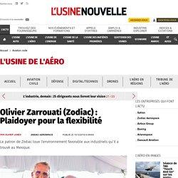 Olivier Zarrouati (Zodiac) : Plaidoyer pour la flexibilité - Aviation civile