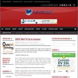 ZATAZ Web TV de la semaine