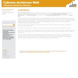 O zbiorach - Cyfrowe Archiwum Woli