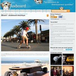 ZBoard – skateboard électrique