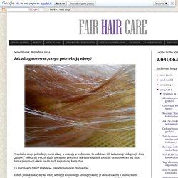 Jak zdiagnozować, czego potrzebują włosy?