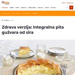 Zdrava verzija: Integralna pita gužvara od sira