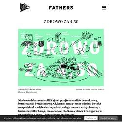 Zdrowo za 4,50 - Fathers
