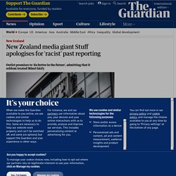 New Zealand media giant Stuff apologises for 'racist' past reporting