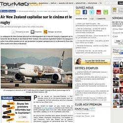 Air New Zealand capitalise sur le cinéma et le rugby
