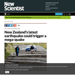 New Zealand's latest earthquake could trigger a mega-quake