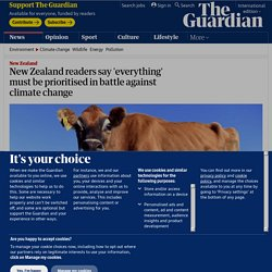 New Zealand readers say 'everything' must be prioritised in battle against climate change