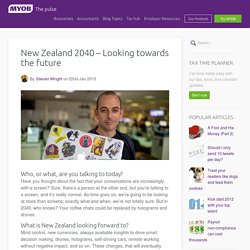 New Zealand 2040 - Looking towards the future - The Pulse NZ