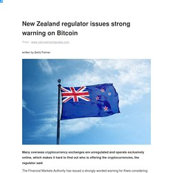 New Zealand regulator issues strong warning on Bitcoin