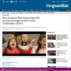New Zealand: Maori pop song with serious message knocks Justin Timberlake off No 1