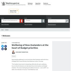 Wellbeing of New Zealanders at the heart of Budget priorities