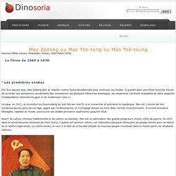 Mao Zedong . La Chine de 1949 à 1976. Dinosoria