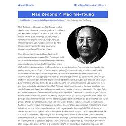 Mao Zedong / Mao Tsé-Toung - republique-des-lettres.fr
