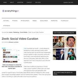 Zeeik: Social Video Curation