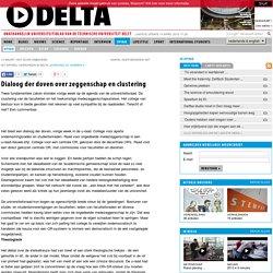 Dialoog der doven over zeggenschap en clustering