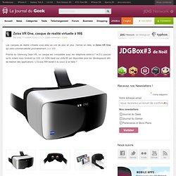 Zeiss VR One, casque de réalité virtuelle à 99$